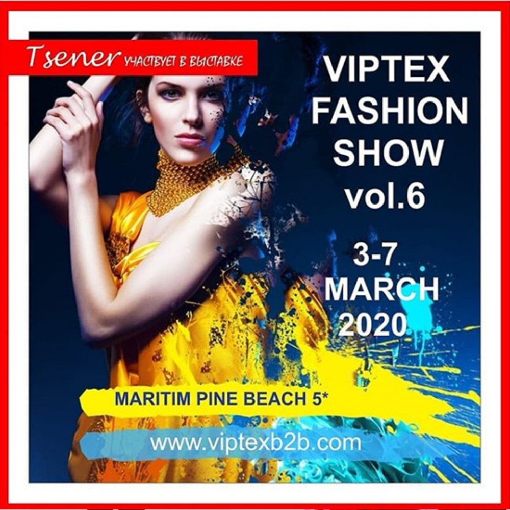 """Our company participates in the exhibition """"Viptex Fashion B2B Antalya''"""