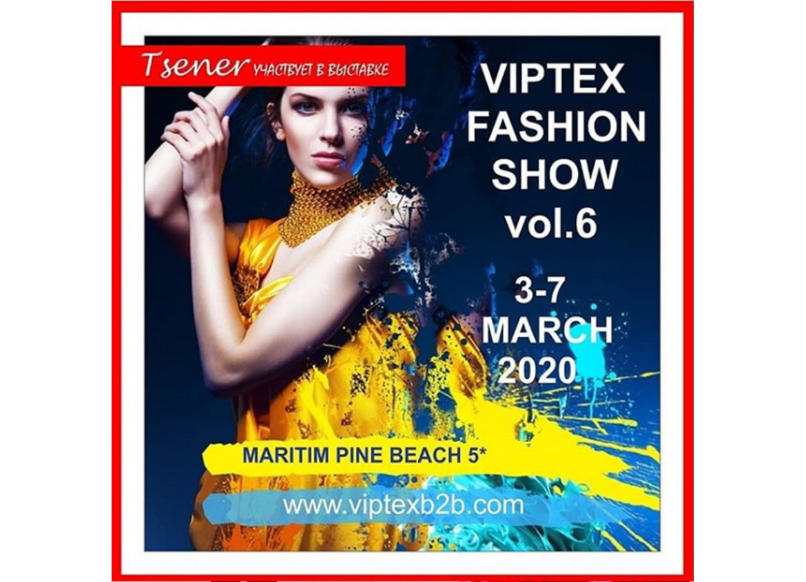 "Our company participates in the exhibition ""Viptex Fashion B2B Antalya''"